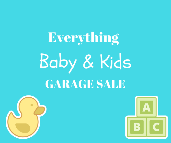 Everything Baby and Kids Garage Sale promo