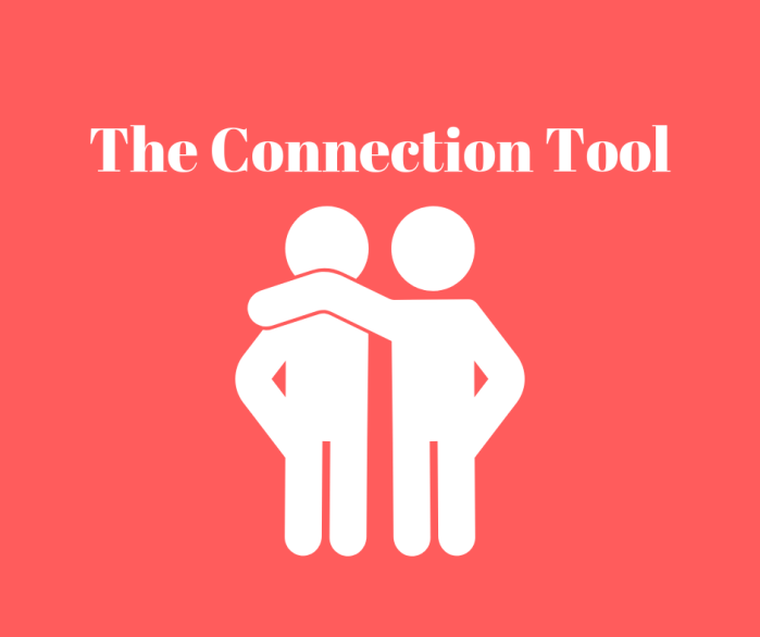 The Connection Tool