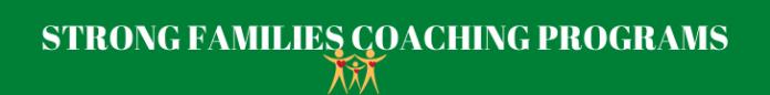 Strong Families Coaching Programs