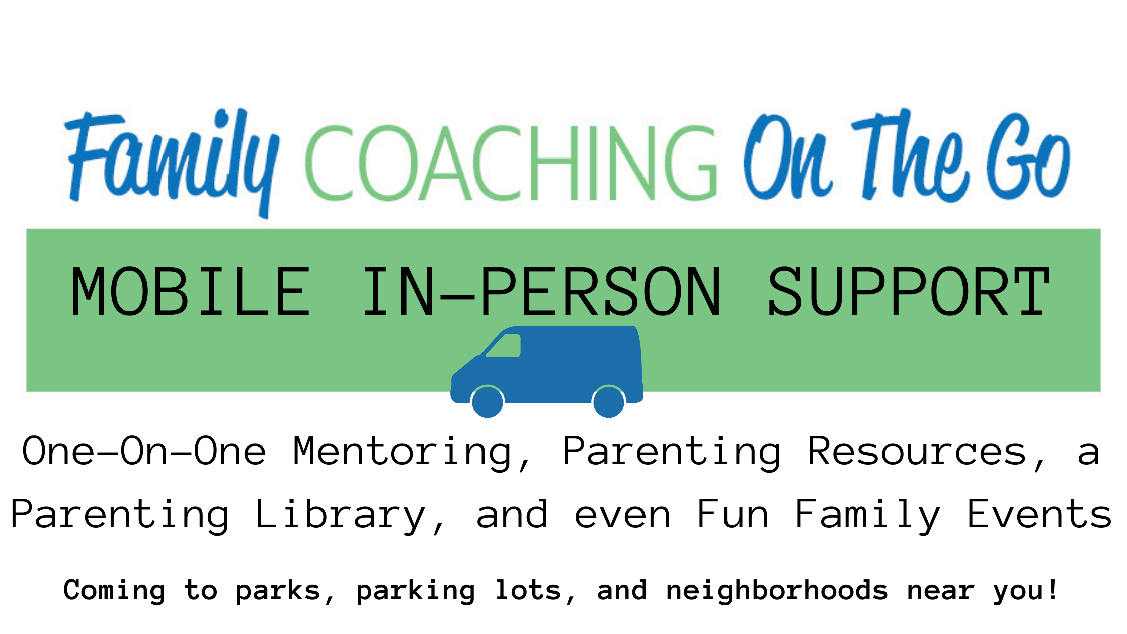 Family Coaching On the Go MOBILE SUPPORT