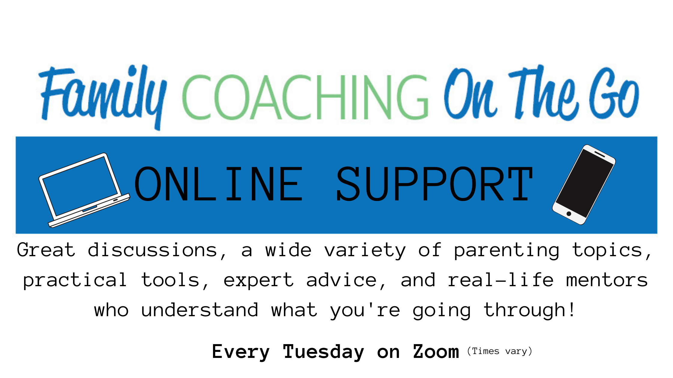 Family Coaching On the Go ONLINE SUPPORT